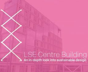LSE Centre Building – an in depth look at sustainable design (Video)